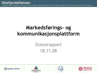 Markedsf rings- og kommunikasjonsplattform