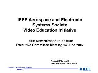 Robert O'Donnell VP Education, IEEE AESS