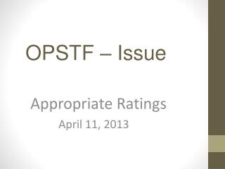 Appropriate Ratings           April 11, 2013