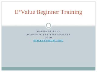 E*Value Beginner Training