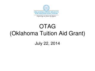 OTAG (Oklahoma Tuition Aid Grant)