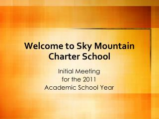 Welcome to Sky Mountain Charter School