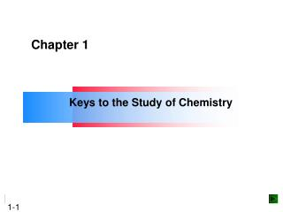 Keys to the Study of Chemistry