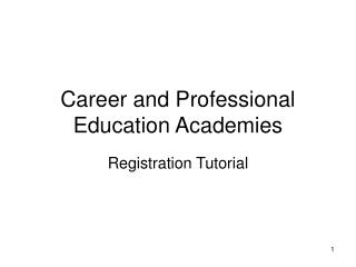 Career and Professional Education Academies