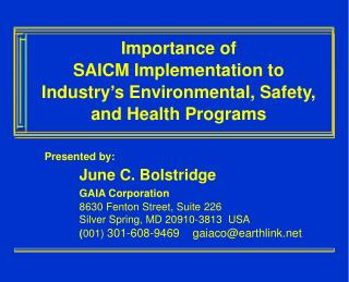 Importance of  SAICM Implementation to  Industry's Environmental, Safety, and Health Programs