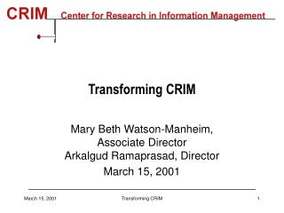 Transforming CRIM