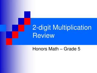 2-digit Multiplication Review