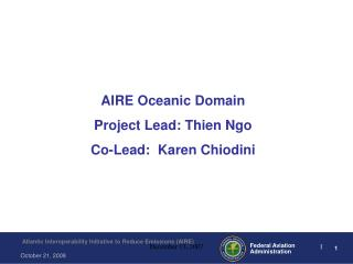 AIRE Oceanic Domain Project Lead: Thien Ngo  Co-Lead:  Karen Chiodini