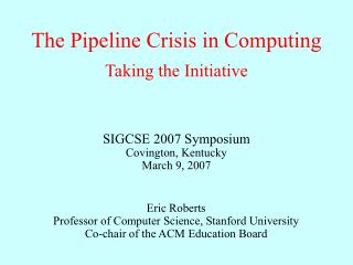 The Pipeline Crisis in Computing