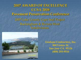 2007 AWARD OF EXCELLENCE  CCSA 2008 Pavement Preservation Conference