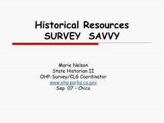 Historical Resources SURVEY  SAVVY
