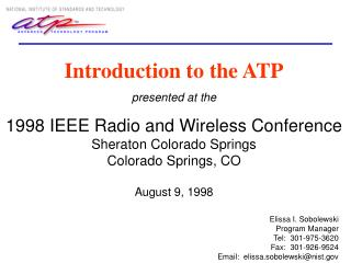 Introduction to the ATP presented at the 1998 IEEE Radio and Wireless Conference