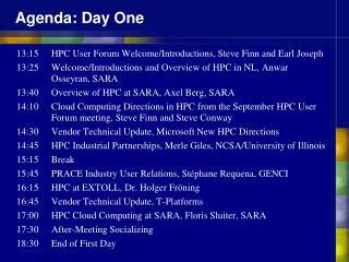 Agenda: Day  One