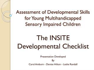 Assessment of Developmental Skills for Young  Multihandicapped  Sensory Impaired Children