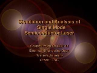 Simulation and Analysis of     Single Mode Semiconductor Laser