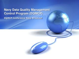 Navy Data Quality Management Control Program (DQMCP)