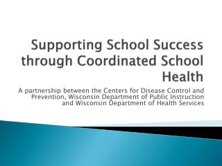 Supporting School Success through Coordinated School Health