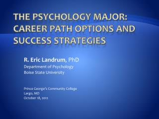 The Psychology Major: Career path Options and Success Strategies