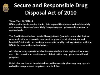 Secure and Responsible Drug Disposal Act of 2010