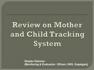 Review on Mother and Child Tracking System