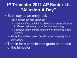 "1 st  Trimester 2011 AP Senior Lit.  ""Allusion-A-Day"""