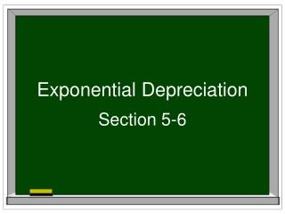Exponential Depreciation
