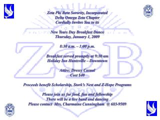 Zeta Phi Beta Sorority, Incorporated Delta Omega Zeta Chapter Cordially Invites You to its