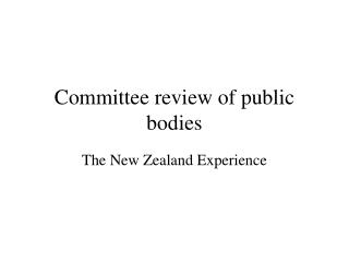 Committee review of public bodies