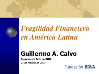 Fragilidad Financiera en América Latina