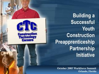 Construction Technology Careers - Pre-Apprenticeship Program