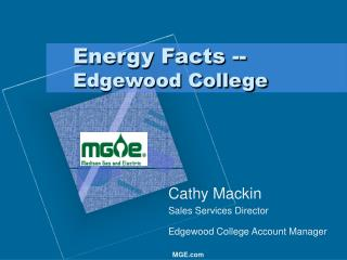 Energy Facts -- Edgewood College