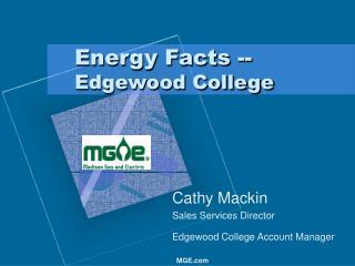 Energy Facts -- Edgewood College