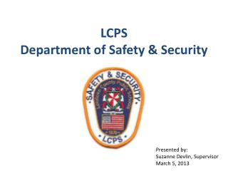 LCPS  Department of Safety & Security