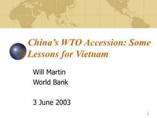 China's WTO Accession: Some Lessons for Vietnam