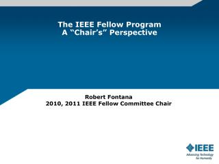 The IEEE Fellow Program A �Chair�s� Perspective