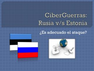 CiberGuerras : Rusia v/s Estonia