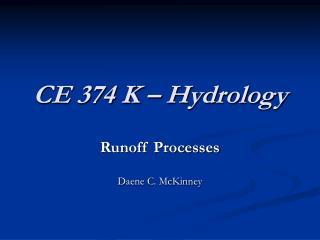 CE 374 K – Hydrology