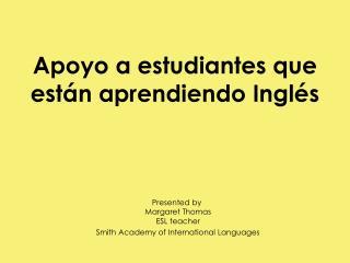 Apoyo a estudiantes que están aprendiendo Inglés