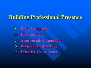 Building Professional Presence