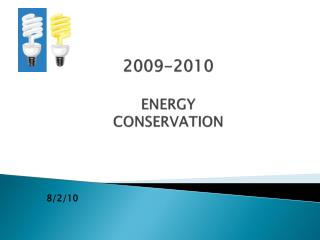 2009-2010 ENERGY CONSERVATION