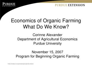 Economics of Organic Farming What Do We Know?