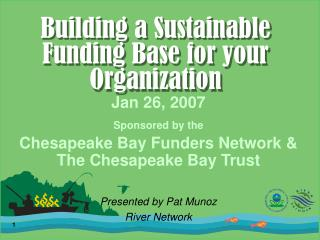 Building a Sustainable Funding Base for your Organization