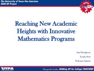 Reaching New Academic Heights with Innovative Mathematics Programs