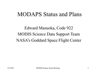 MODAPS Status and Plans