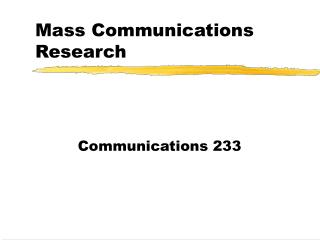 Mass Communications Research