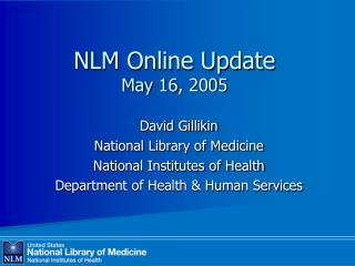 NLM Online Update May 16, 2005