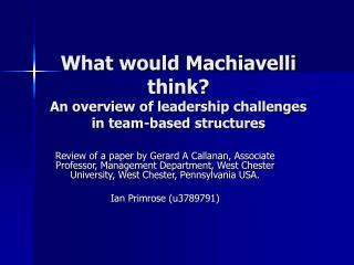 What would Machiavelli think  An overview of leadership challenges in team-based structures