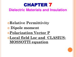 CHAPTER  7 Dielectric Materials and Insulation