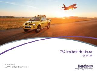 787 Incident Heathrow