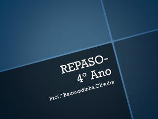 REPASO-  4 º  Ano